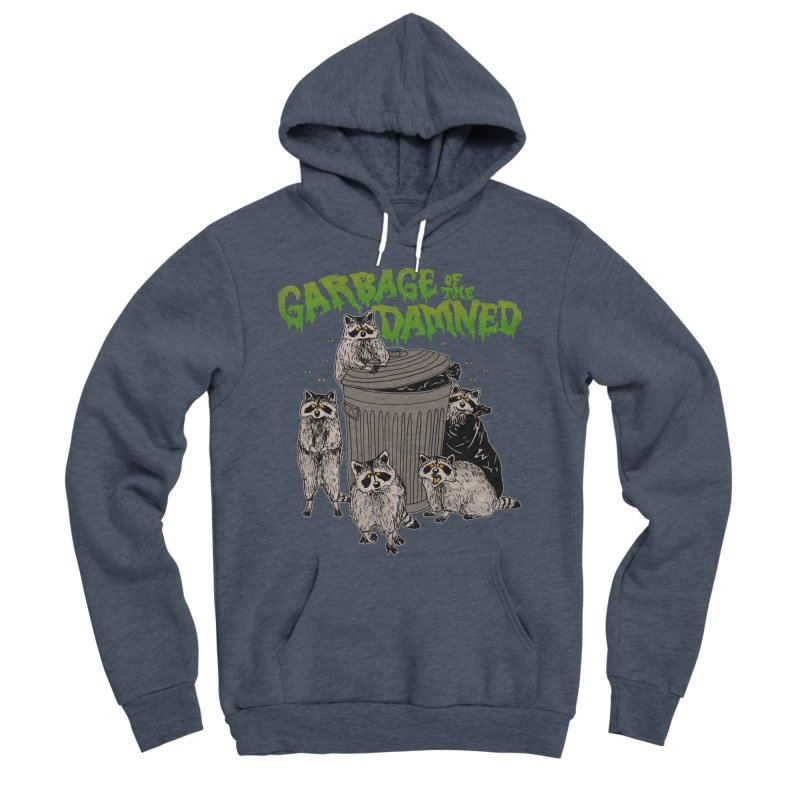 Garbage of the Damned Men's Sponge Fleece Pullover Hoody by Hillary White