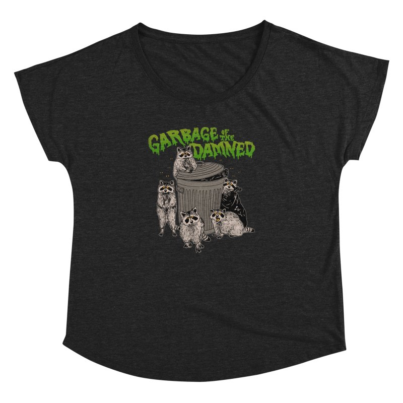 Garbage of the Damned Women's Dolman Scoop Neck by Hillary White