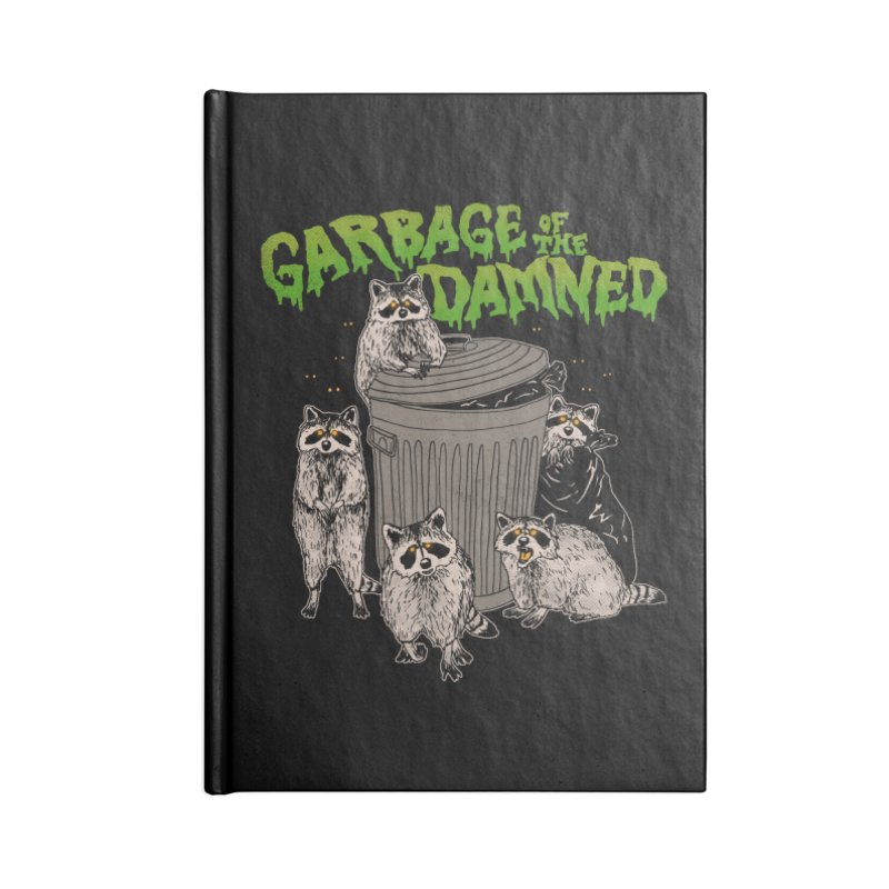 Garbage of the Damned Accessories Notebook by Hillary White