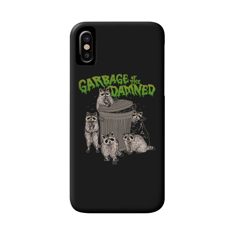Garbage of the Damned Accessories Phone Case by Hillary White