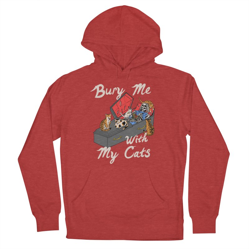 Bury Me With My Cats Women's French Terry Pullover Hoody by Hillary White