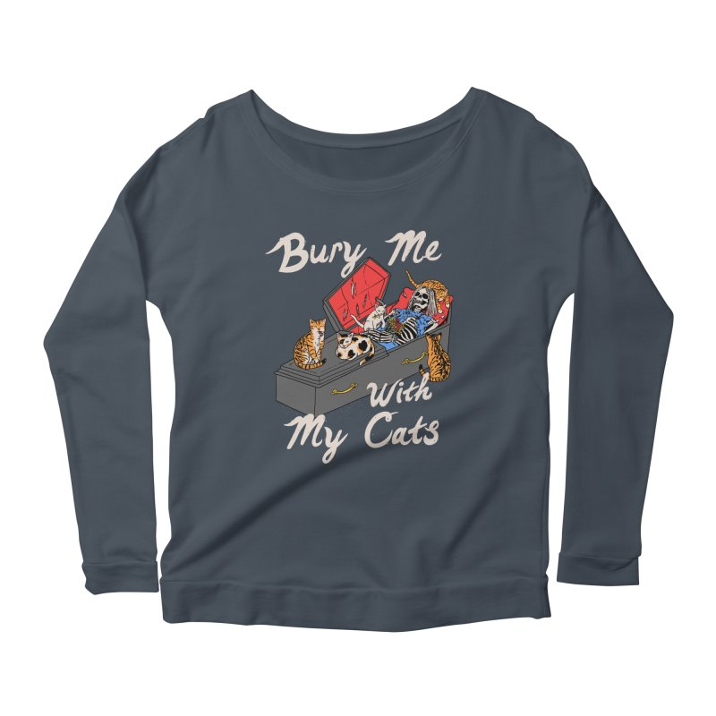 Bury Me With My Cats Women's Scoop Neck Longsleeve T-Shirt by Hillary White