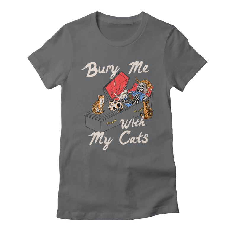 Bury Me With My Cats Women's Fitted T-Shirt by Hillary White