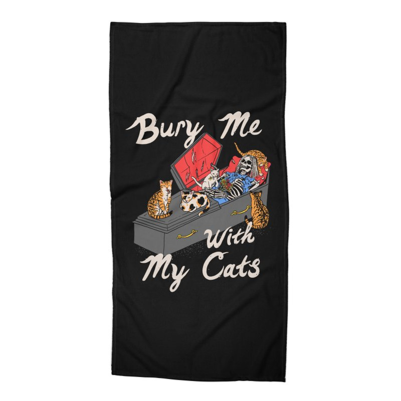 Bury Me With My Cats Accessories Beach Towel by Hillary White