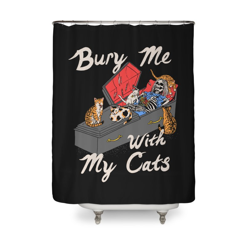 Bury Me With My Cats Home Shower Curtain by Hillary White