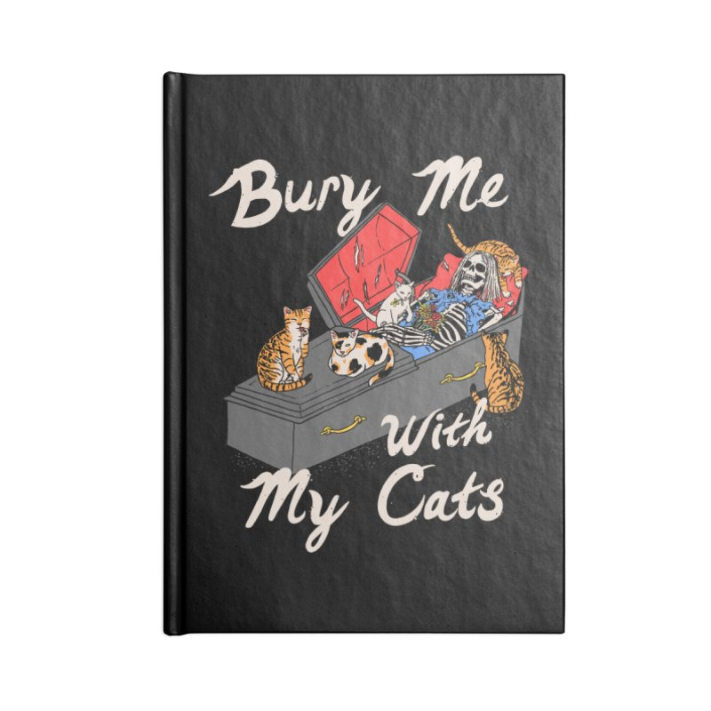 Bury Me With My Cats Accessories Notebook by Hillary White