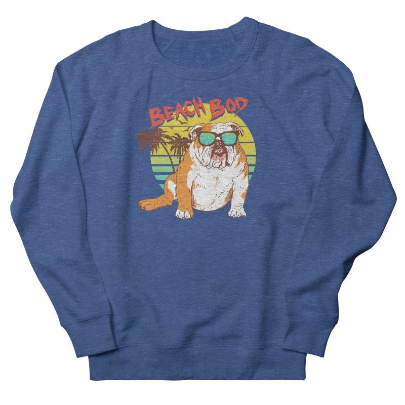 Beach Bod Women's French Terry Sweatshirt by Hillary White