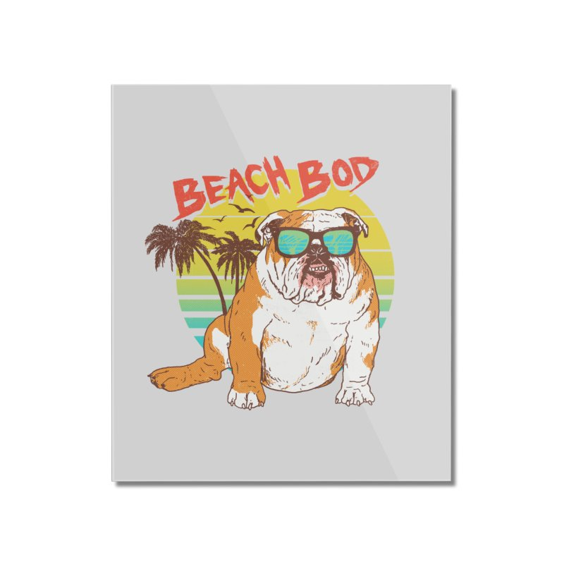 Beach Bod Home Mounted Acrylic Print by Hillary White