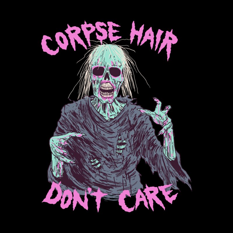Corpse Hair Don't Care Men's Zip-Up Hoody by Hillary White