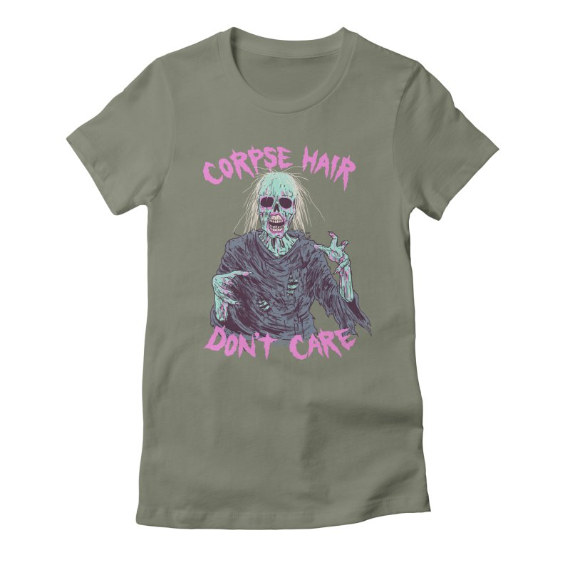 Corpse Hair Don't Care Women's Fitted T-Shirt by Hillary White