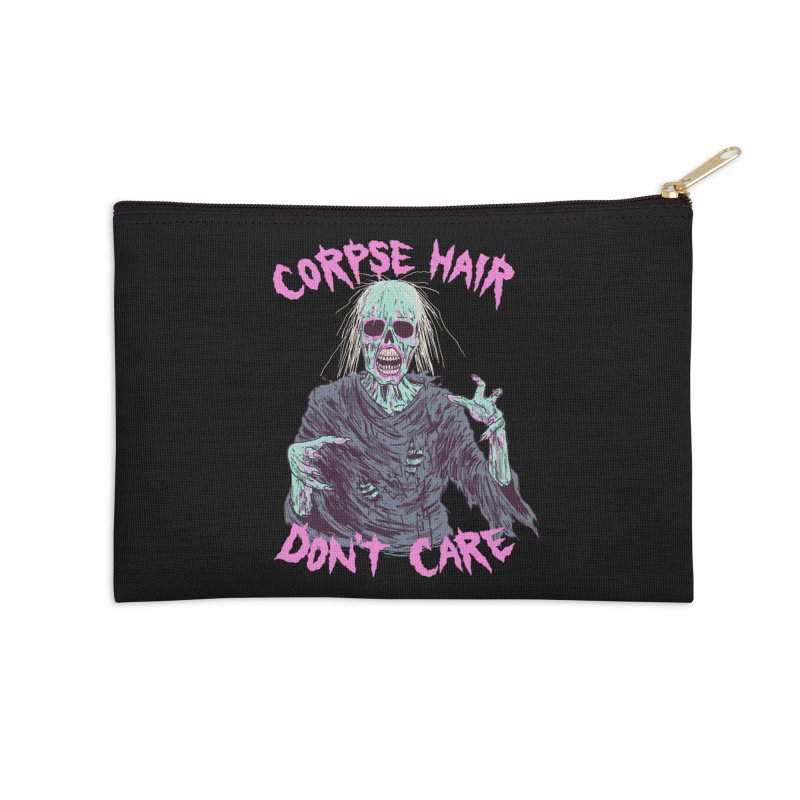 Corpse Hair Don't Care Accessories Zip Pouch by Hillary White