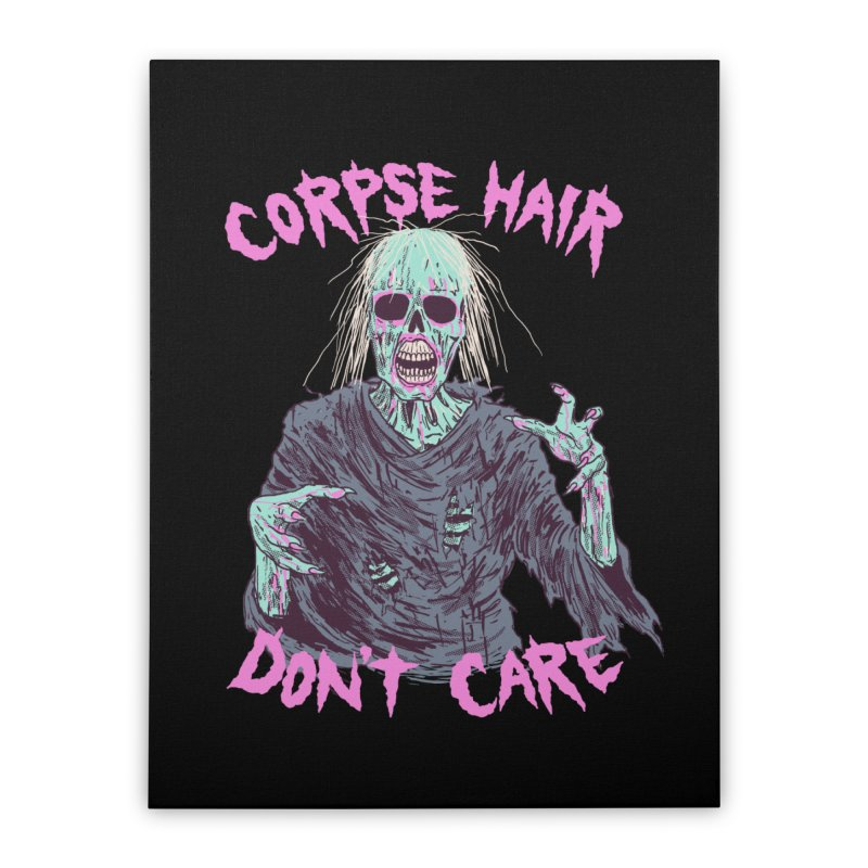 Corpse Hair Don't Care Home Stretched Canvas by Hillary White