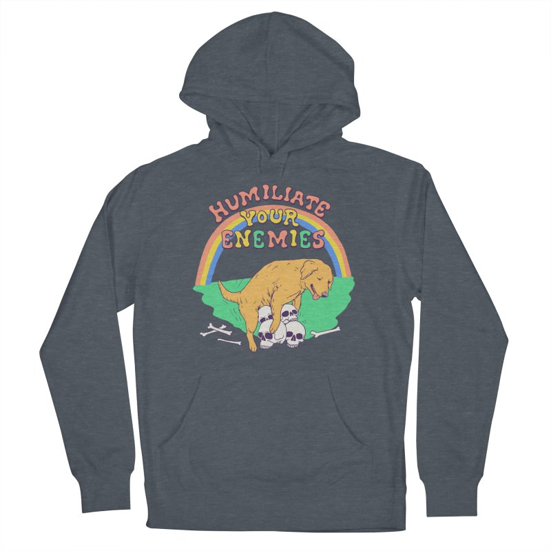 Humiliate Your Enemies Men's French Terry Pullover Hoody by Hillary White