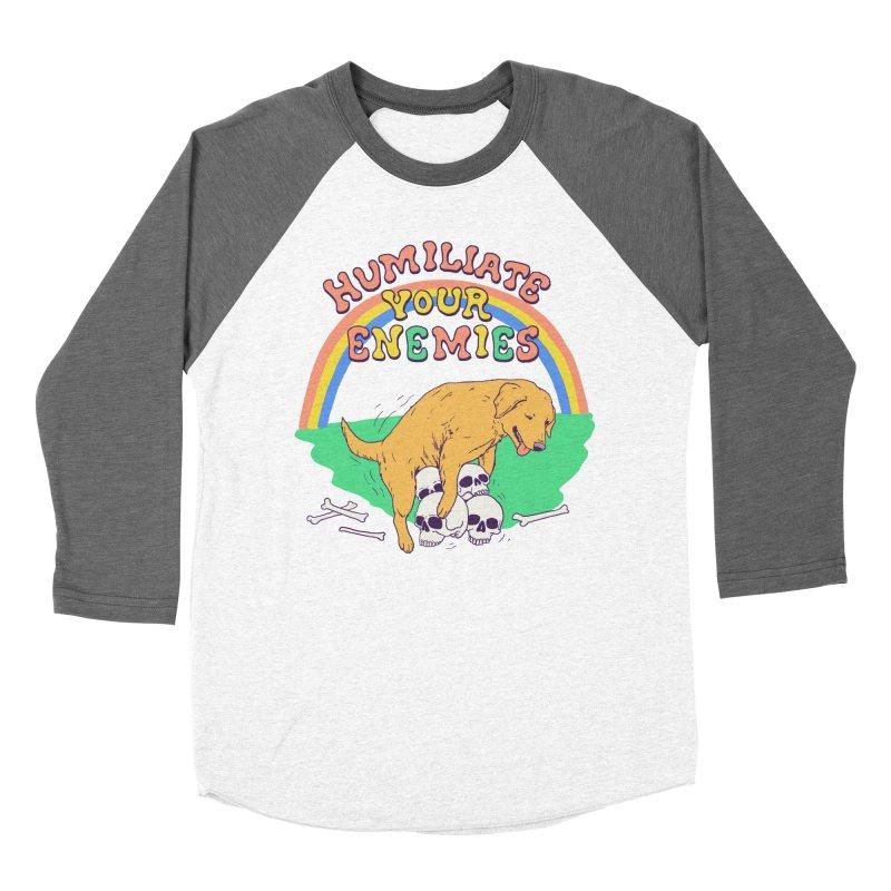 Humiliate Your Enemies Women's Baseball Triblend Longsleeve T-Shirt by Hillary White