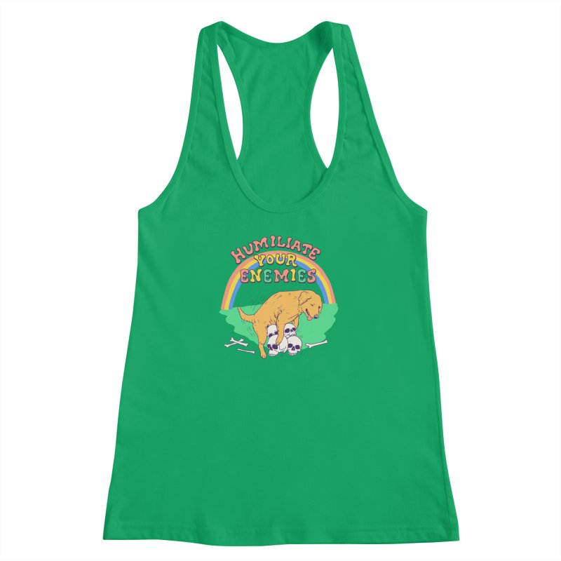 Humiliate Your Enemies Women's Racerback Tank by Hillary White