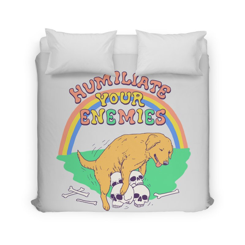 Humiliate Your Enemies Home Duvet by Hillary White