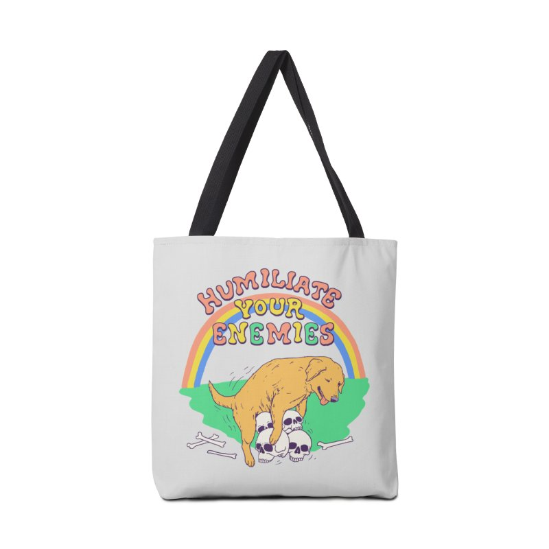 Humiliate Your Enemies Accessories Tote Bag Bag by Hillary White
