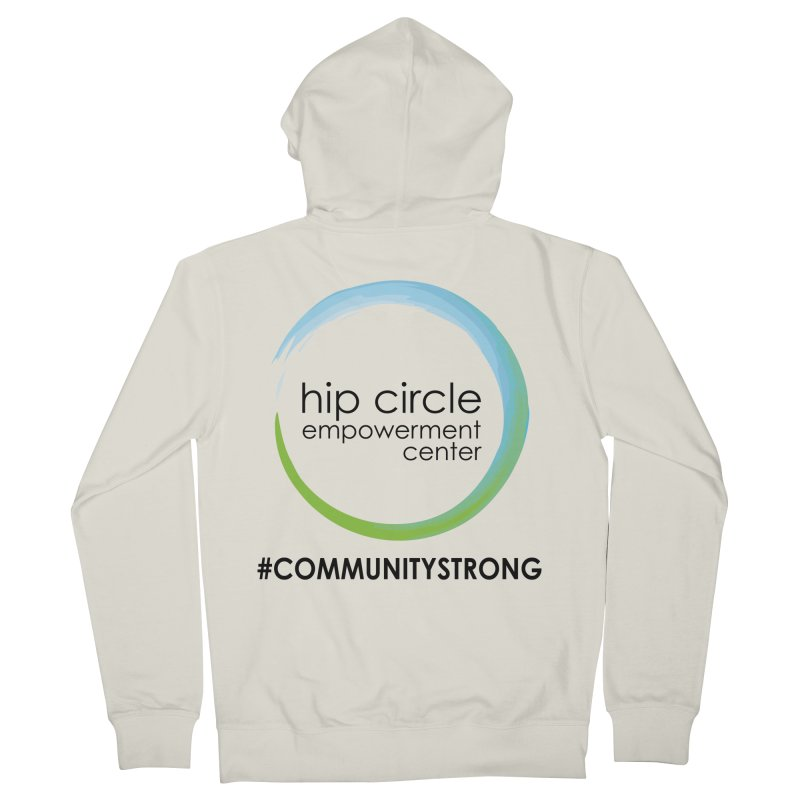 Hip Circle Logo #COMMUNITYSTRONG LIGHT BACKGROUNDS Men's Zip-Up Hoody by Hip Circle's Merchandise Shop