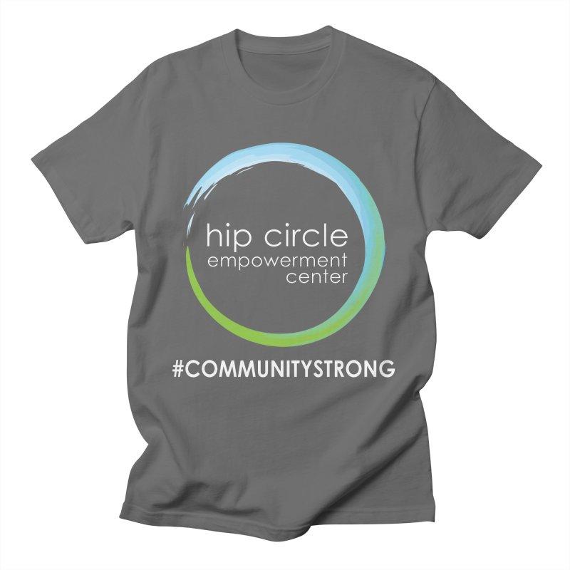 Hip Circle Logo #COMMUNITYSTRONG Dark Background Men's T-Shirt by Hip Circle's Merchandise Shop
