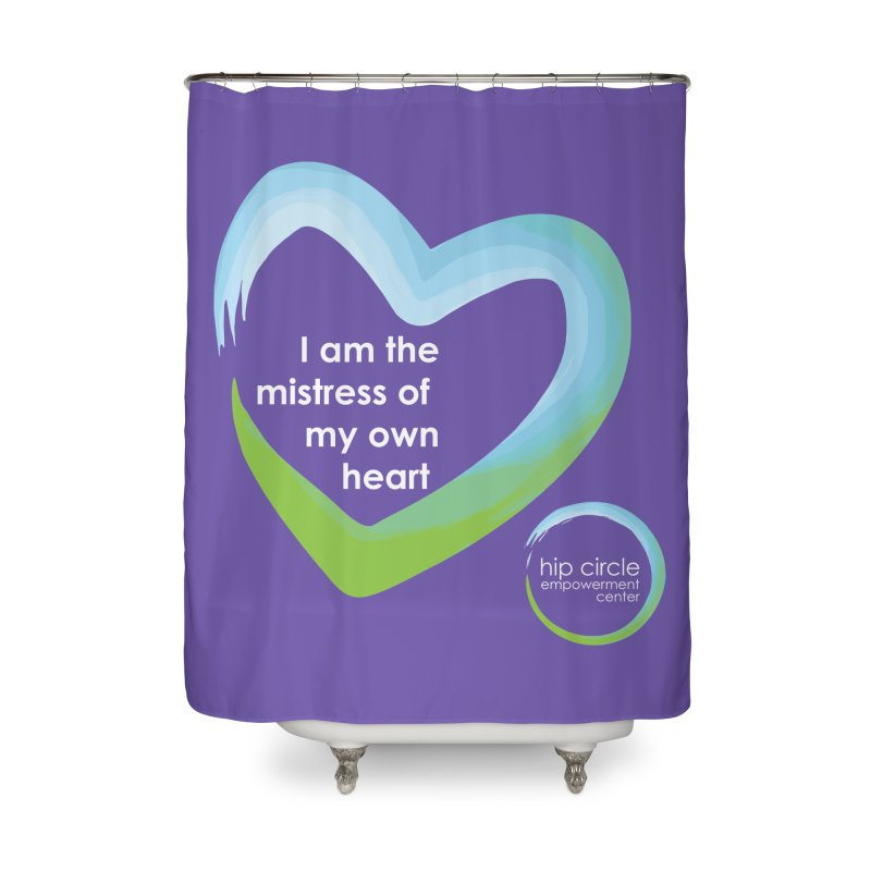 HCEC Mistress of My Own Heart for Dark Background Home Shower Curtain by Hip Circle's Merchandise Shop