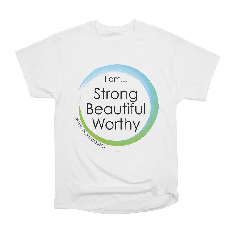 Hip Circle Strong Beautiful Worthy Side URL Women's T-Shirt by Hip Circle's Merchandise Shop