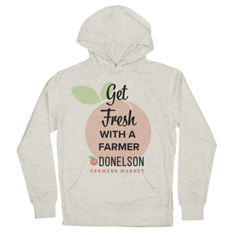 Get Fresh With A Farmer Women's French Terry Pullover Hoody by Hip Donelson Farmers Market