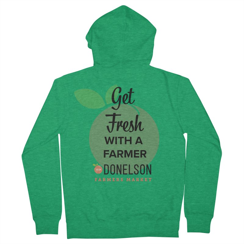 Get Fresh With A Farmer Women's Zip-Up Hoody by Hip Donelson Farmers Market