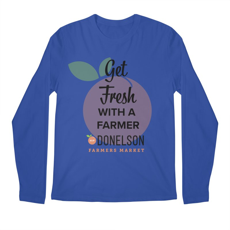 Get Fresh With A Farmer Men's Regular Longsleeve T-Shirt by Hip Donelson Farmers Market