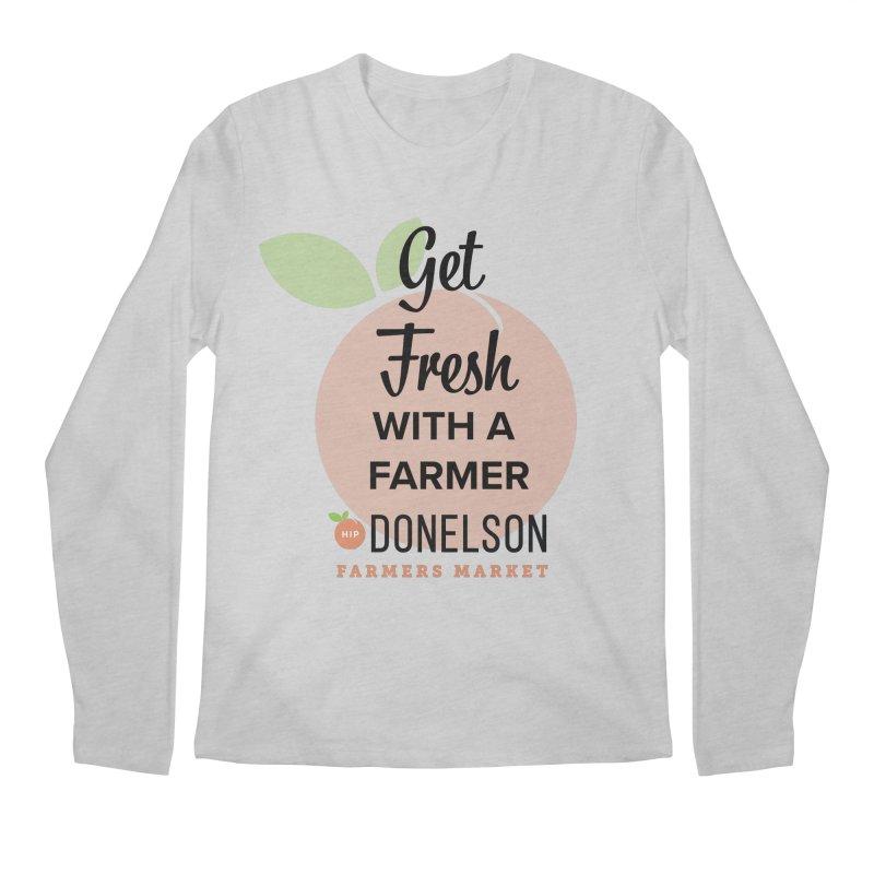 Get Fresh With A Farmer Men's Regular Longsleeve T-Shirt by Hip Donelson Farmers Market