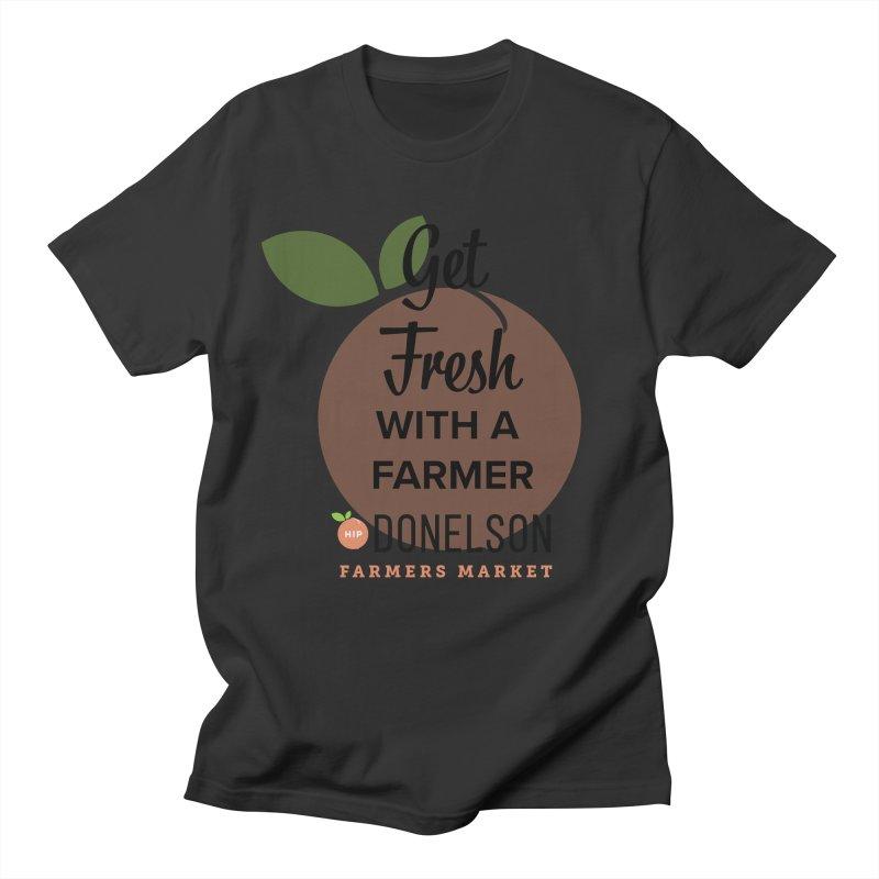 Get Fresh With A Farmer Women's Regular Unisex T-Shirt by Hip Donelson Farmers Market