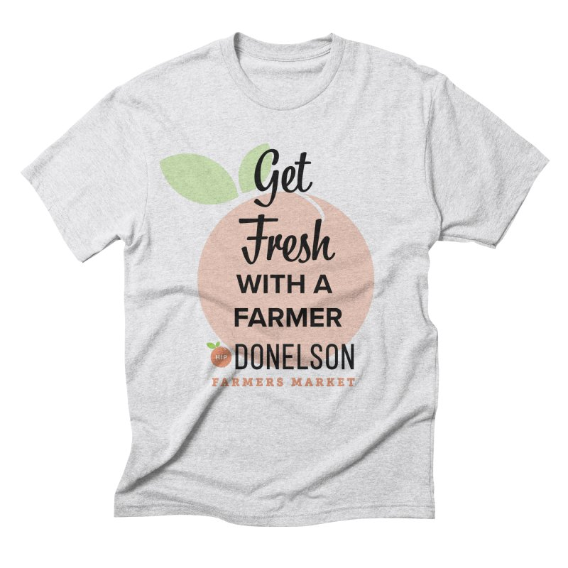 Get Fresh With A Farmer Men's Triblend T-Shirt by Hip Donelson Farmers Market