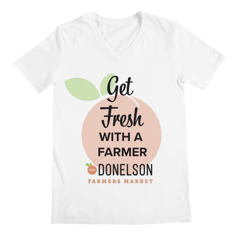 Get Fresh With A Farmer Men's Regular V-Neck by Hip Donelson Farmers Market