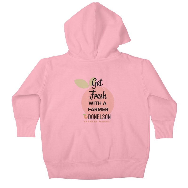 Get Fresh With A Farmer Kids Baby Zip-Up Hoody by Hip Donelson Farmers Market
