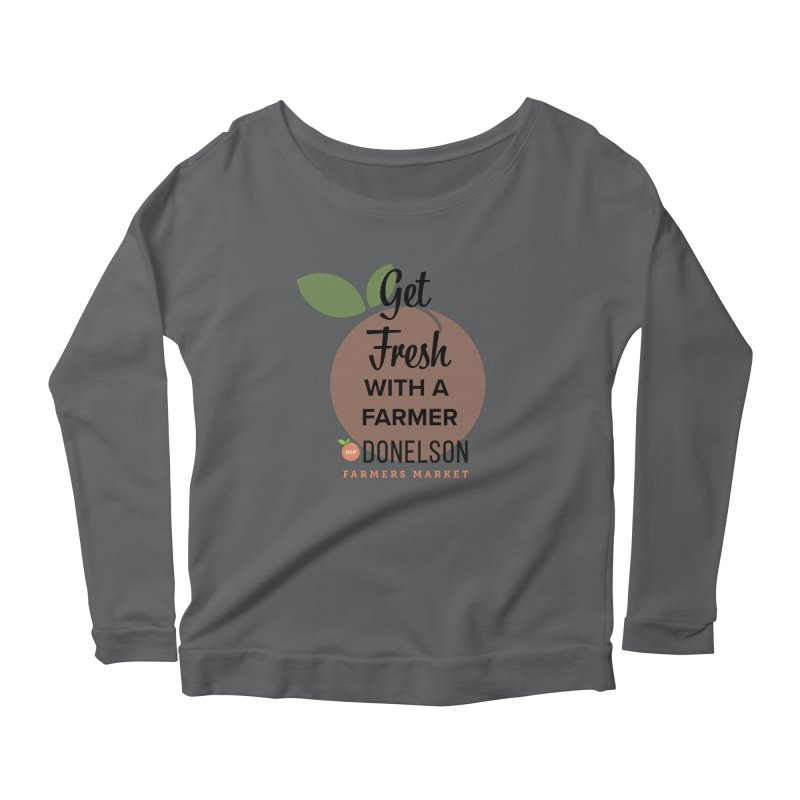 Get Fresh With A Farmer Women's Longsleeve T-Shirt by Hip Donelson Farmers Market