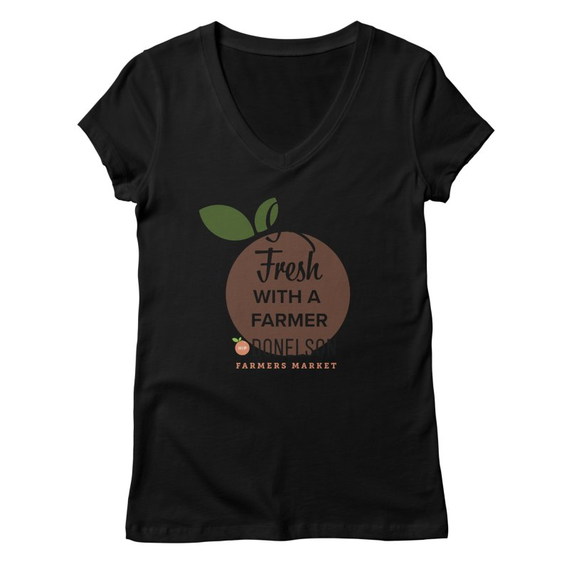 Get Fresh With A Farmer Women's Regular V-Neck by Hip Donelson Farmers Market