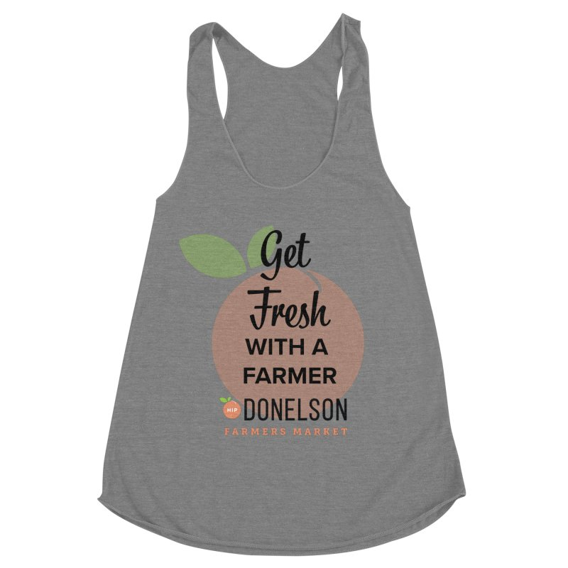 Get Fresh With A Farmer Women's Racerback Triblend Tank by Hip Donelson Farmers Market