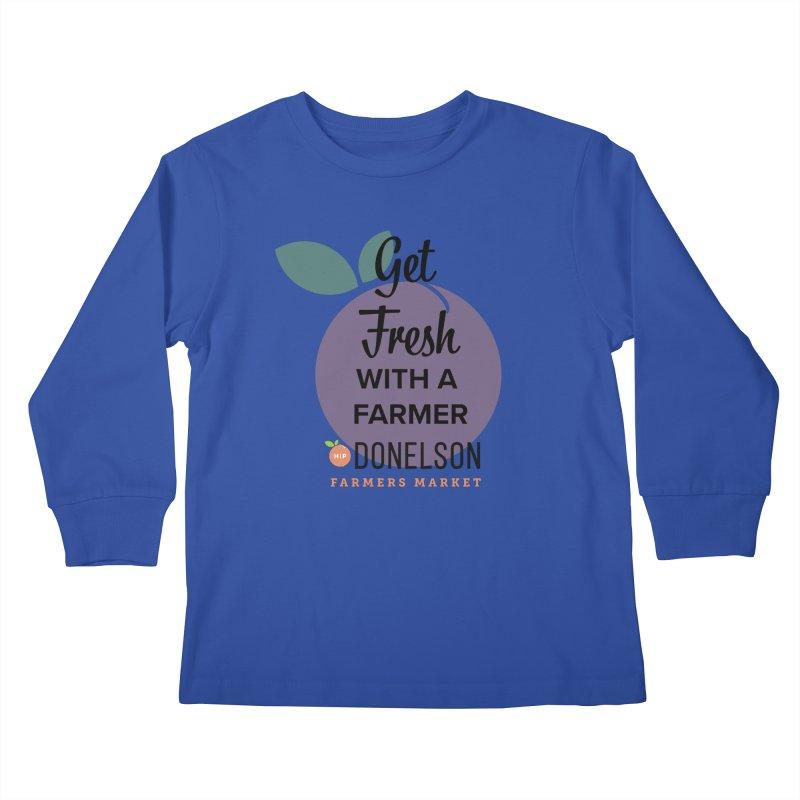 Get Fresh With A Farmer Kids Longsleeve T-Shirt by Hip Donelson Farmers Market