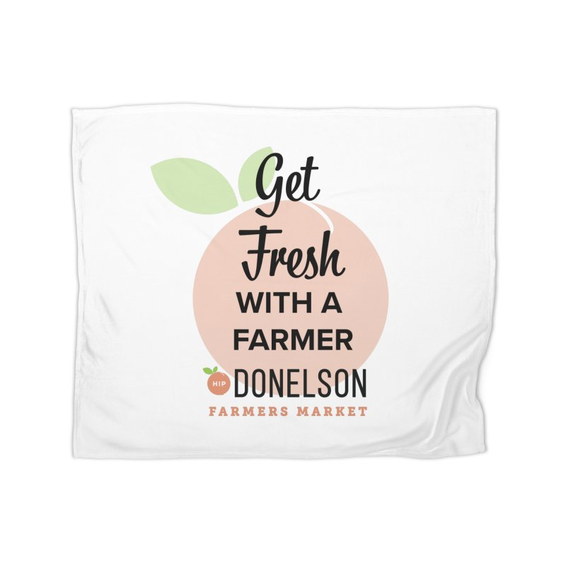 Get Fresh With A Farmer Home Fleece Blanket Blanket by Hip Donelson Farmers Market