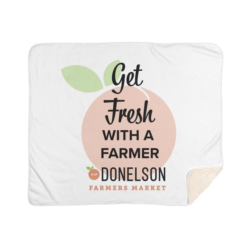 Get Fresh With A Farmer Home Sherpa Blanket Blanket by Hip Donelson Farmers Market