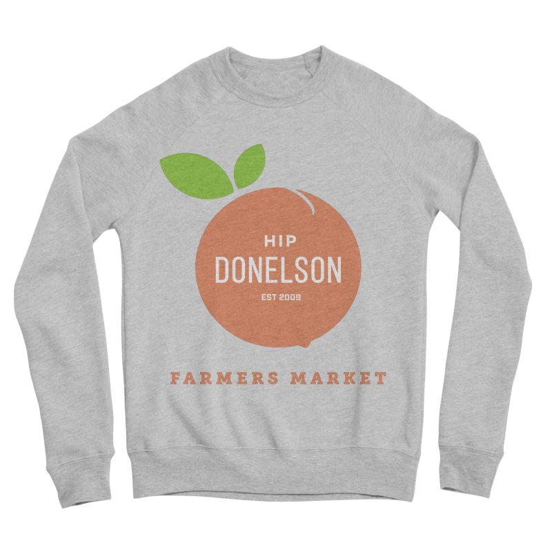 Farmers Market Logo Women's Sponge Fleece Sweatshirt by Hip Donelson Farmers Market