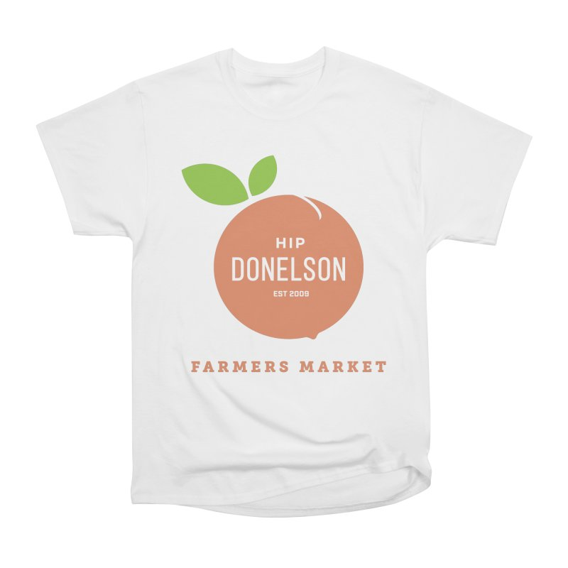 Farmers Market Logo Women's Heavyweight Unisex T-Shirt by Hip Donelson Farmers Market