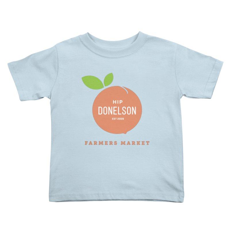 Farmers Market Logo Kids Toddler T-Shirt by Hip Donelson Farmers Market