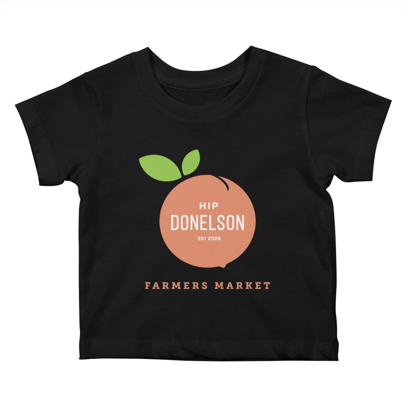 Farmers Market Logo Kids Baby T-Shirt by Hip Donelson Farmers Market