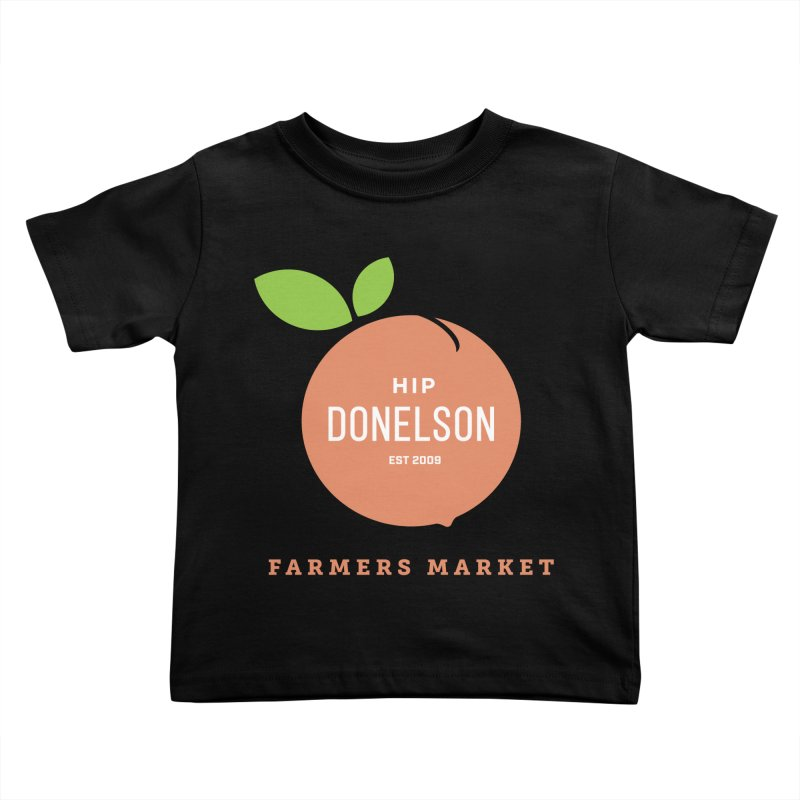 Farmers Market Logo Kids Toddler T-Shirt by Hip Donelson Farmers Market