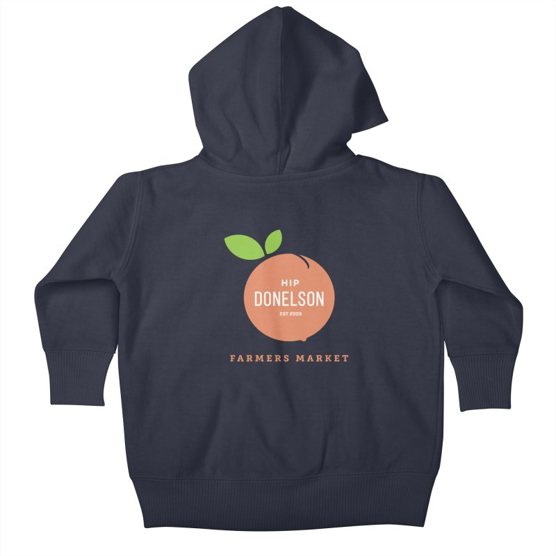 Farmers Market Logo Kids Baby Zip-Up Hoody by Hip Donelson Farmers Market