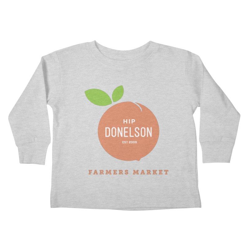 Farmers Market Logo Kids Toddler Longsleeve T-Shirt by Hip Donelson Farmers Market