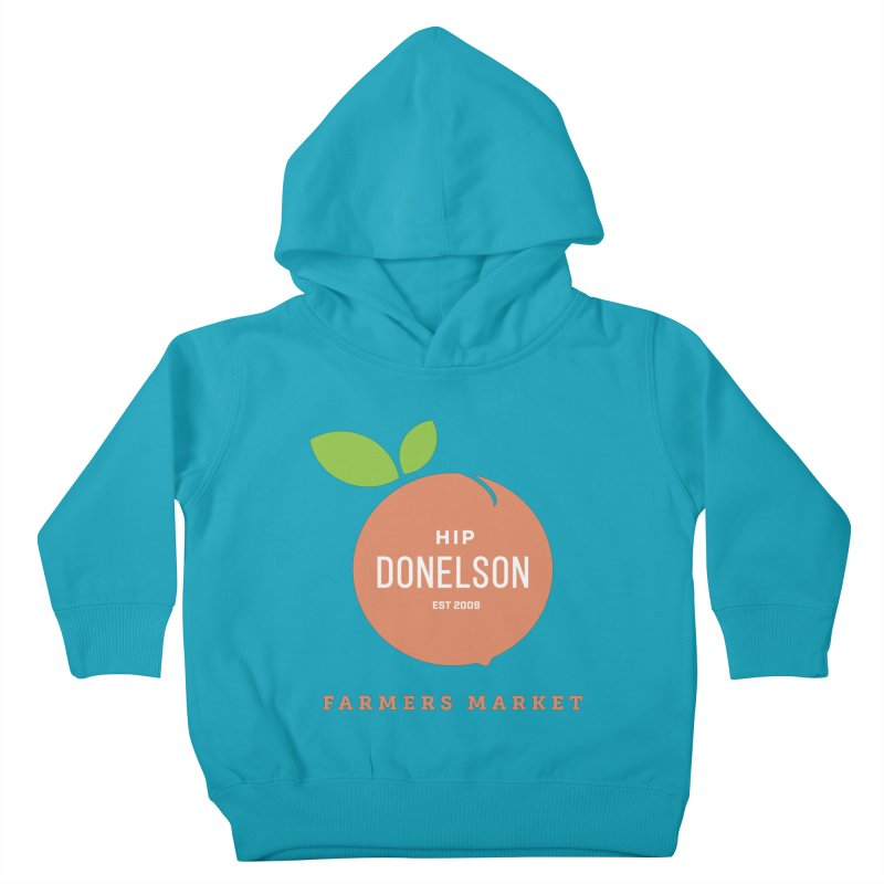 Farmers Market Logo Kids Toddler Pullover Hoody by Hip Donelson Farmers Market