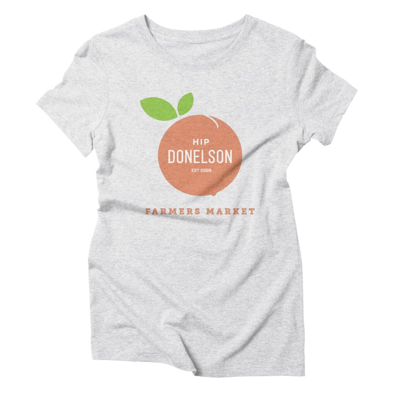 Farmers Market Logo Women's Triblend T-Shirt by Hip Donelson Farmers Market
