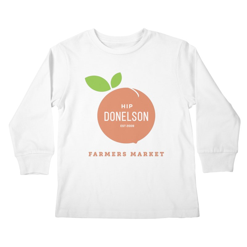 Farmers Market Logo Kids Longsleeve T-Shirt by Hip Donelson Farmers Market