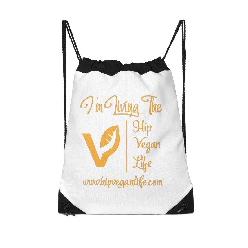 I'm Living The Hip Vegan Life Accessories Drawstring Bag Bag by hipveganlife Apparel & Accessories